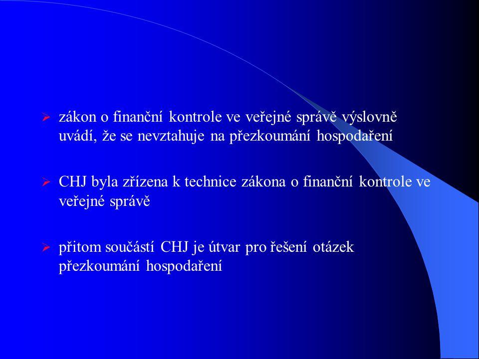 zákon o finanční kontrole ve veřejné správě výslovně uvádí, že se nevztahuje na přezkoumání hospodaření