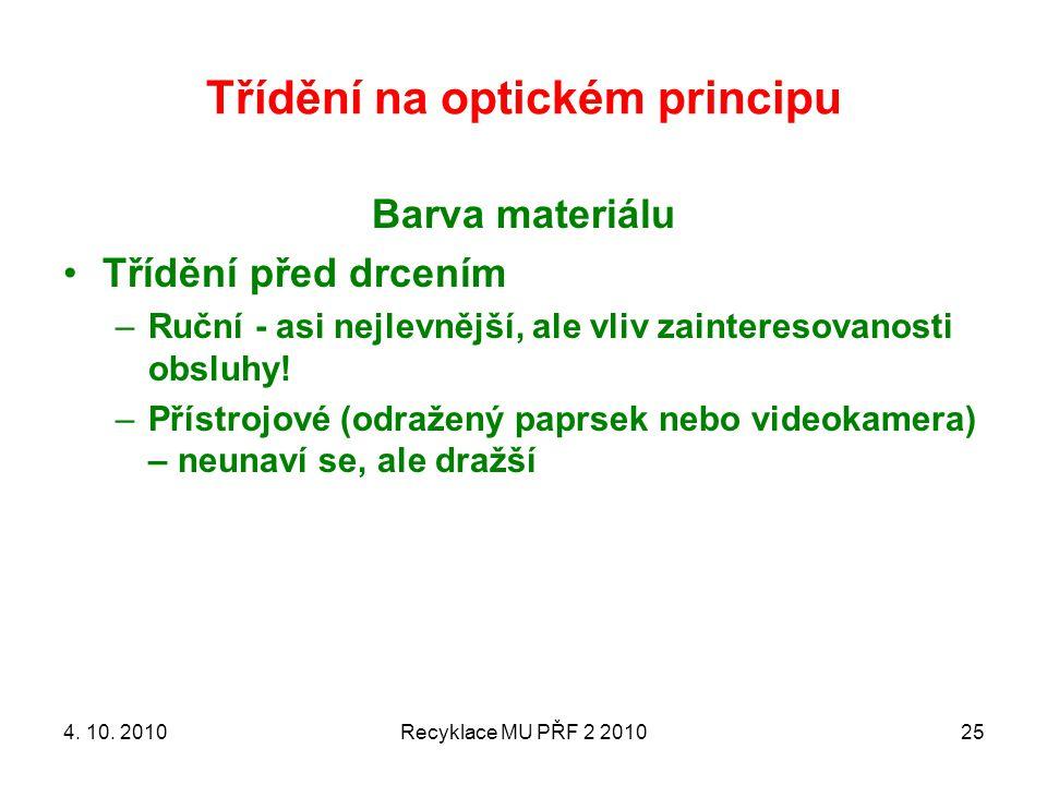Třídění na optickém principu