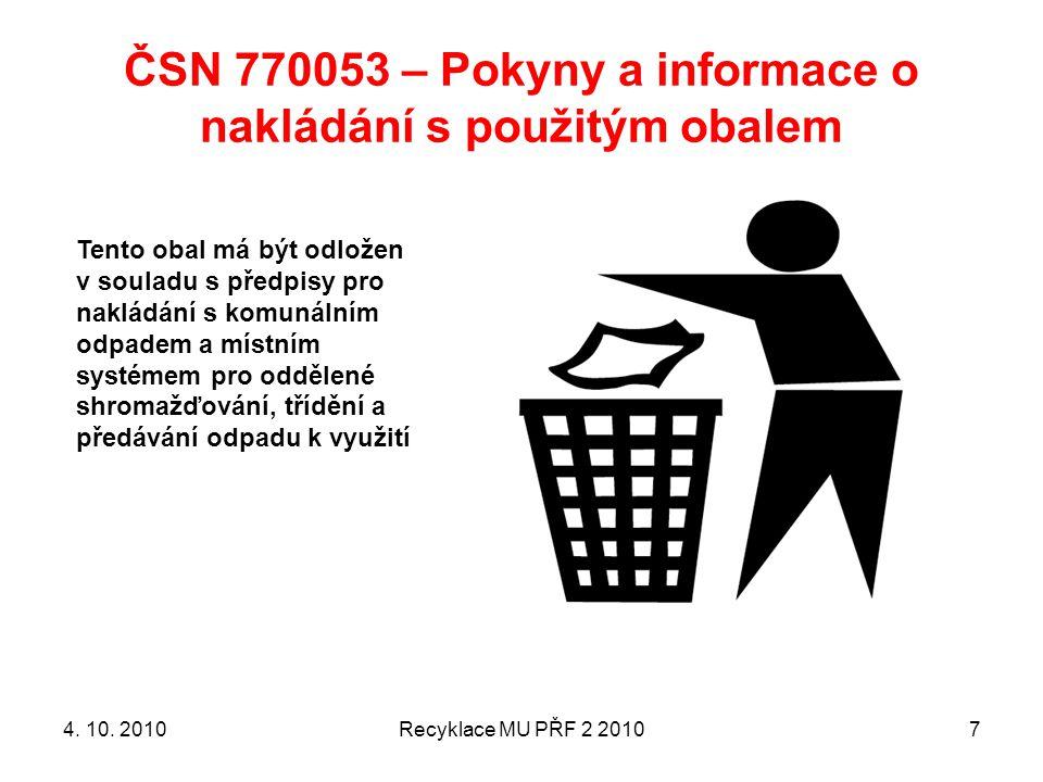 ČSN 770053 – Pokyny a informace o nakládání s použitým obalem