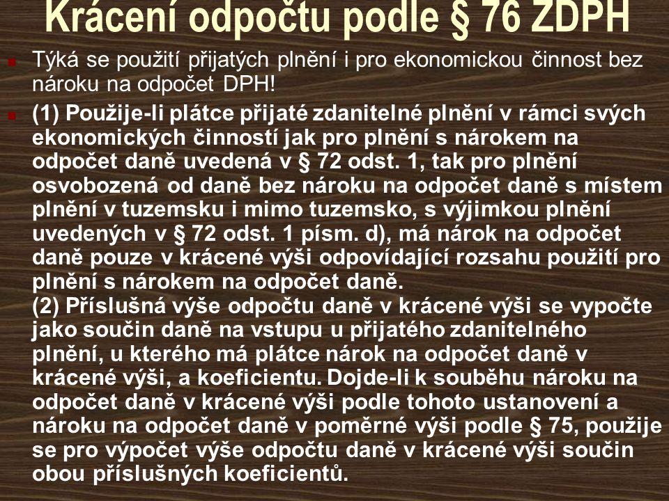 Krácení odpočtu podle § 76 ZDPH