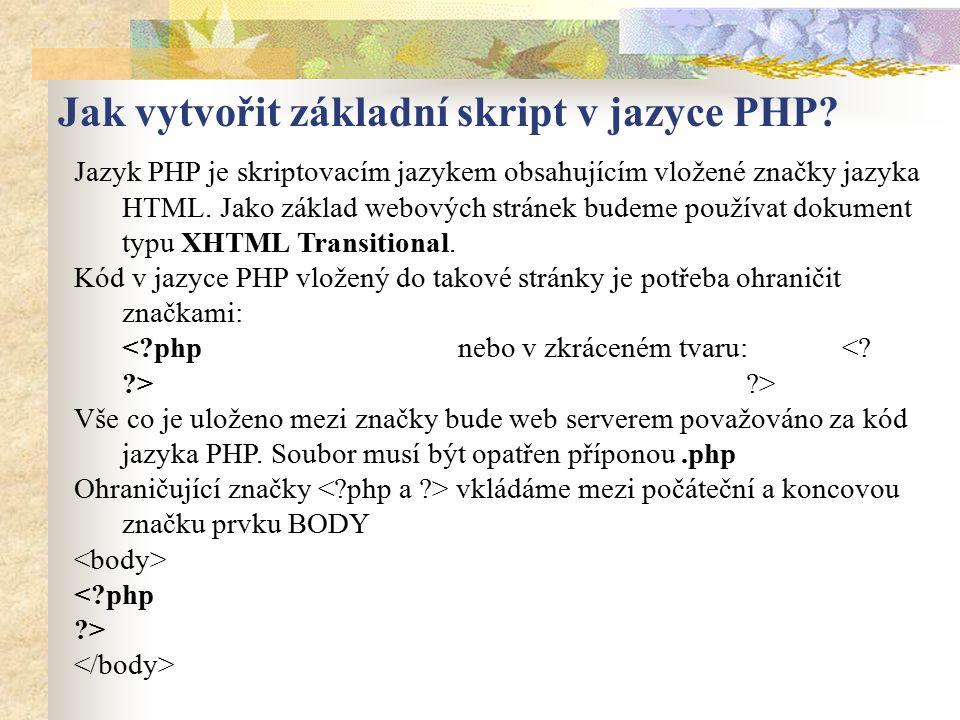Jak vytvořit základní skript v jazyce PHP