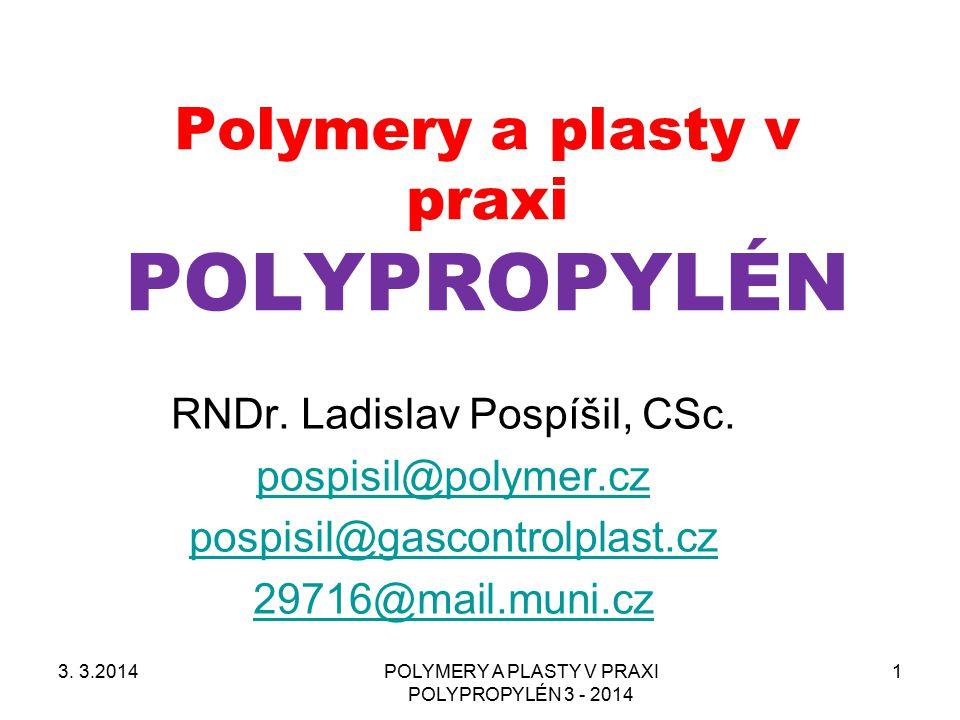 Polymery a plasty v praxi POLYPROPYLÉN