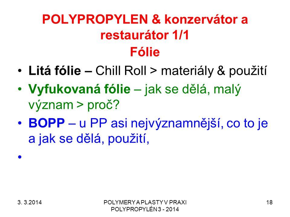 POLYPROPYLEN & konzervátor a restaurátor 1/1