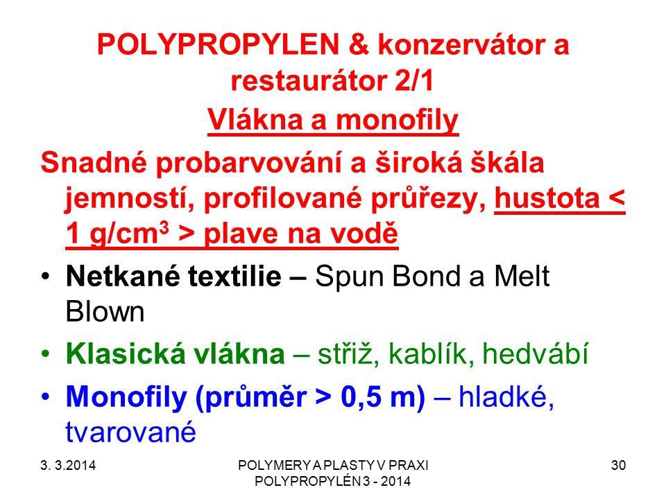 POLYPROPYLEN & konzervátor a restaurátor 2/1
