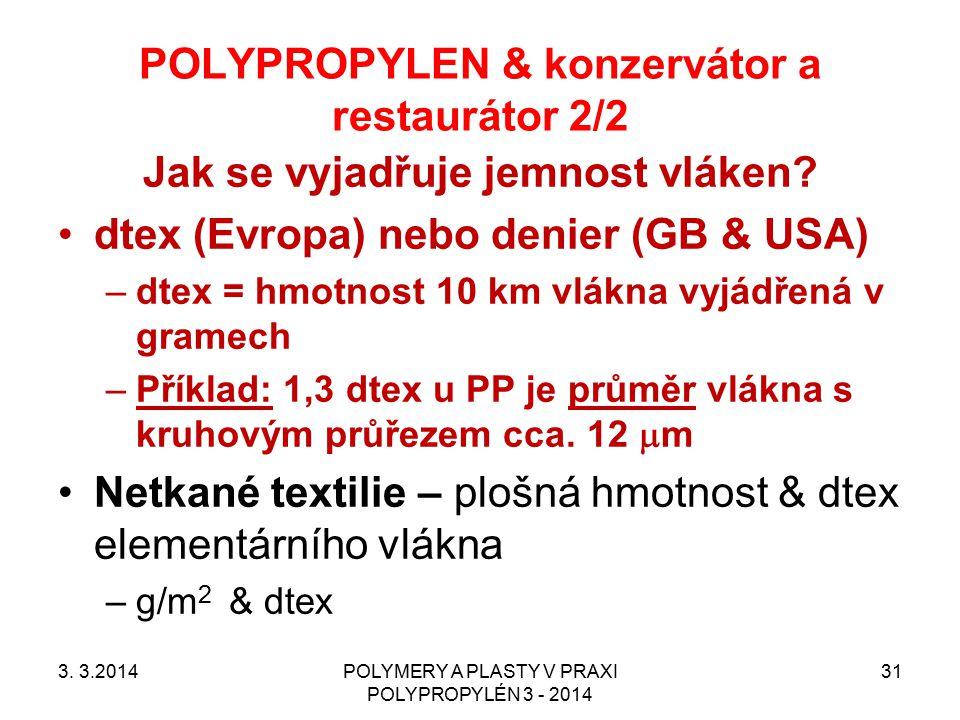 POLYPROPYLEN & konzervátor a restaurátor 2/2