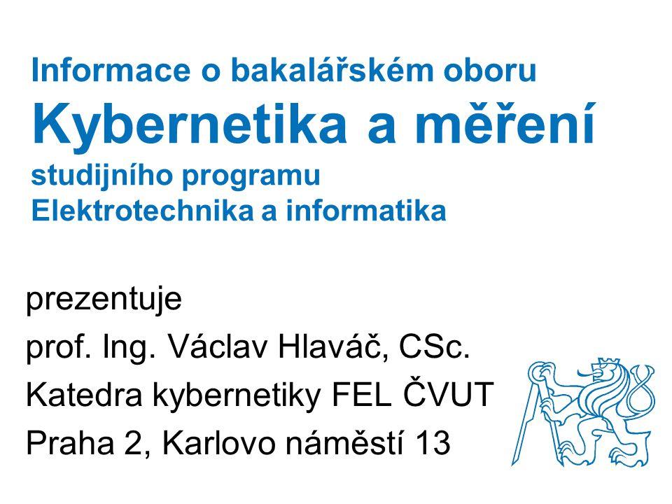 Informace o bakalářském oboru Kybernetika a měření studijního programu Elektrotechnika a informatika