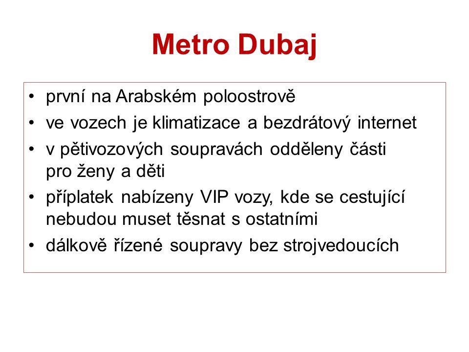 Metro Dubaj první na Arabském poloostrově