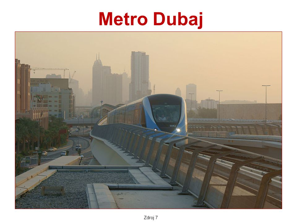 Metro Dubaj Zdroj 7