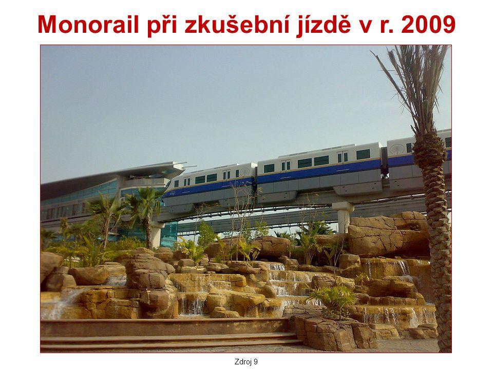 Monorail při zkušební jízdě v r. 2009