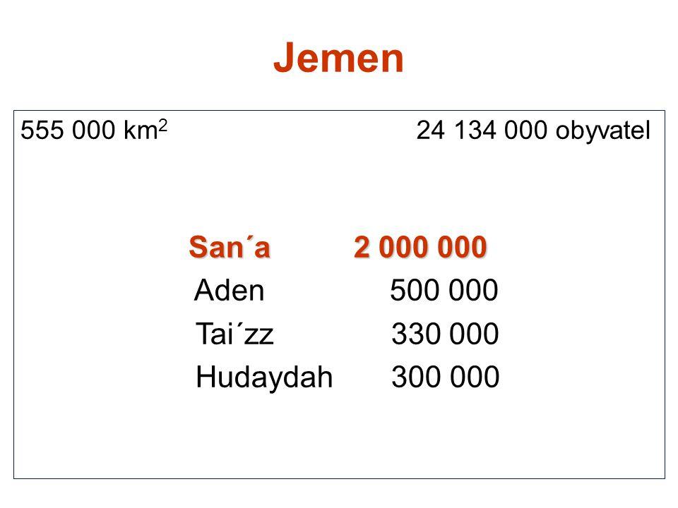 Jemen Aden 500 000 Tai´zz 330 000 Hudaydah 300 000