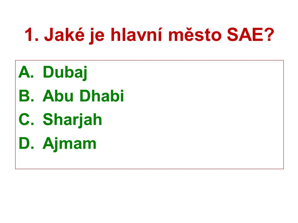 1. Jaké je hlavní město SAE