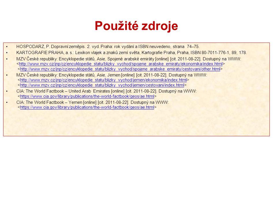 Použité zdroje HOSPODARZ, P. Dopravní zeměpis. 2. vyd. Praha: rok vydání a ISBN neuvedeno, strana 74–75.