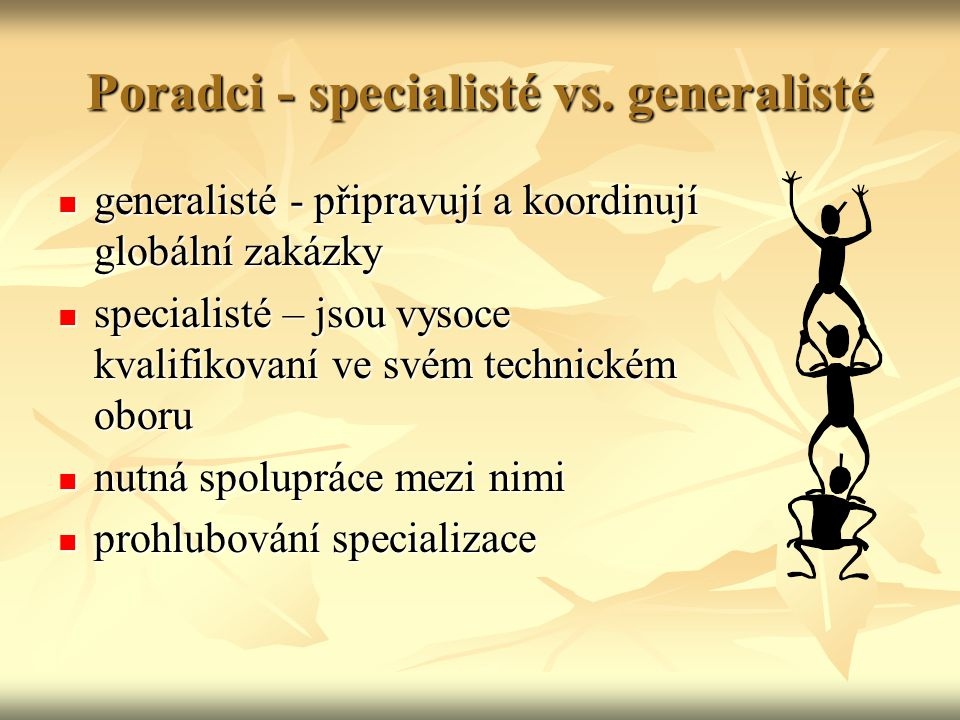 Poradci - specialisté vs. generalisté