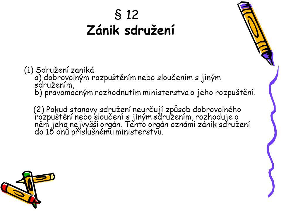 § 12 Zánik sdružení