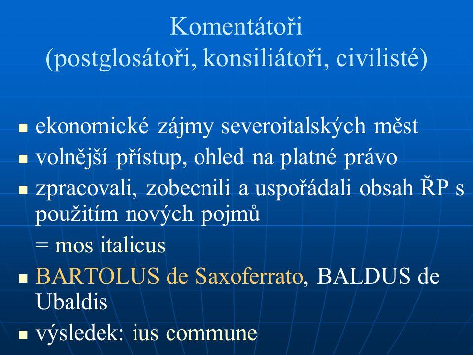 Komentátoři (postglosátoři, konsiliátoři, civilisté)