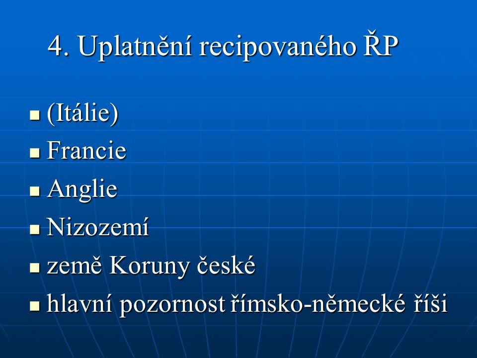 4. Uplatnění recipovaného ŘP