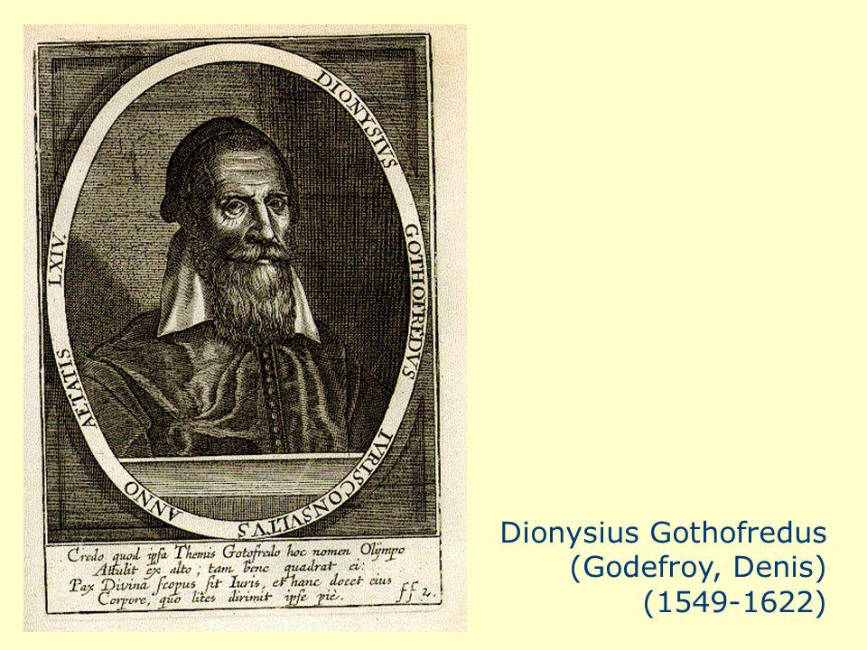 a Dionysius Gothofredus (Godefroy, Denis) (1549-1622)