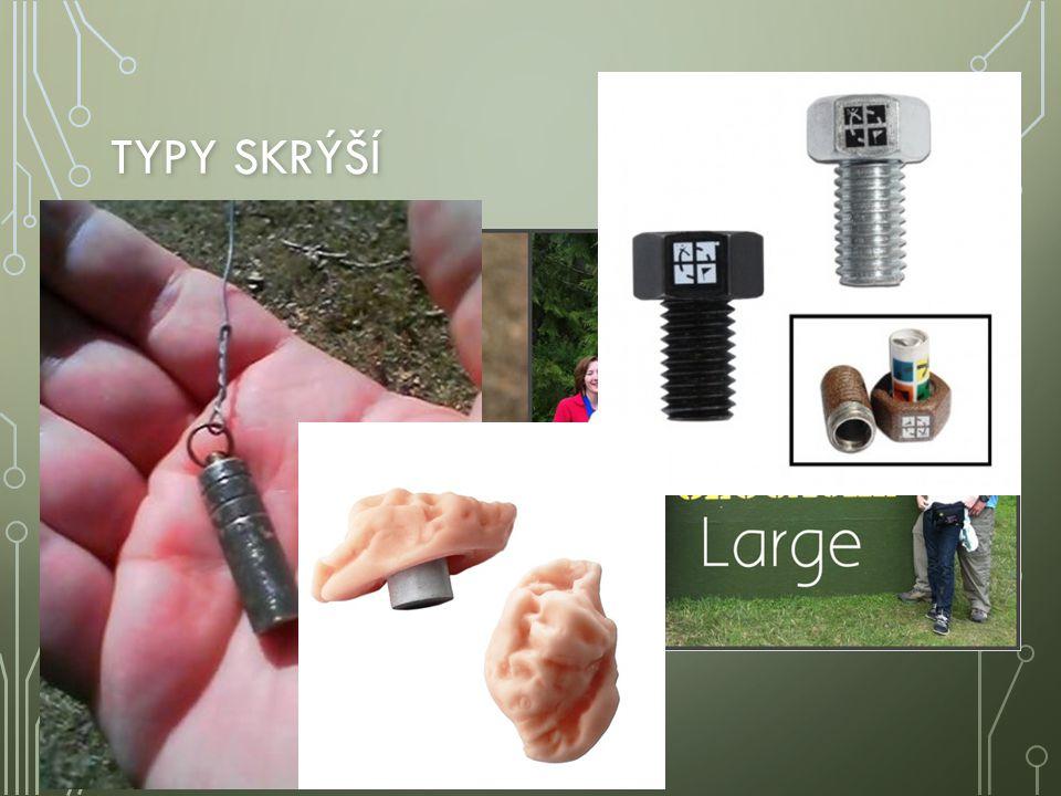 Typy skrýší Micro – velmi malá schránka Small – malá schránka