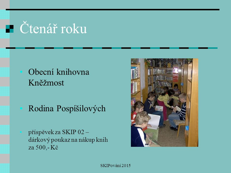 Čtenář roku Obecní knihovna Kněžmost Rodina Pospíšilových