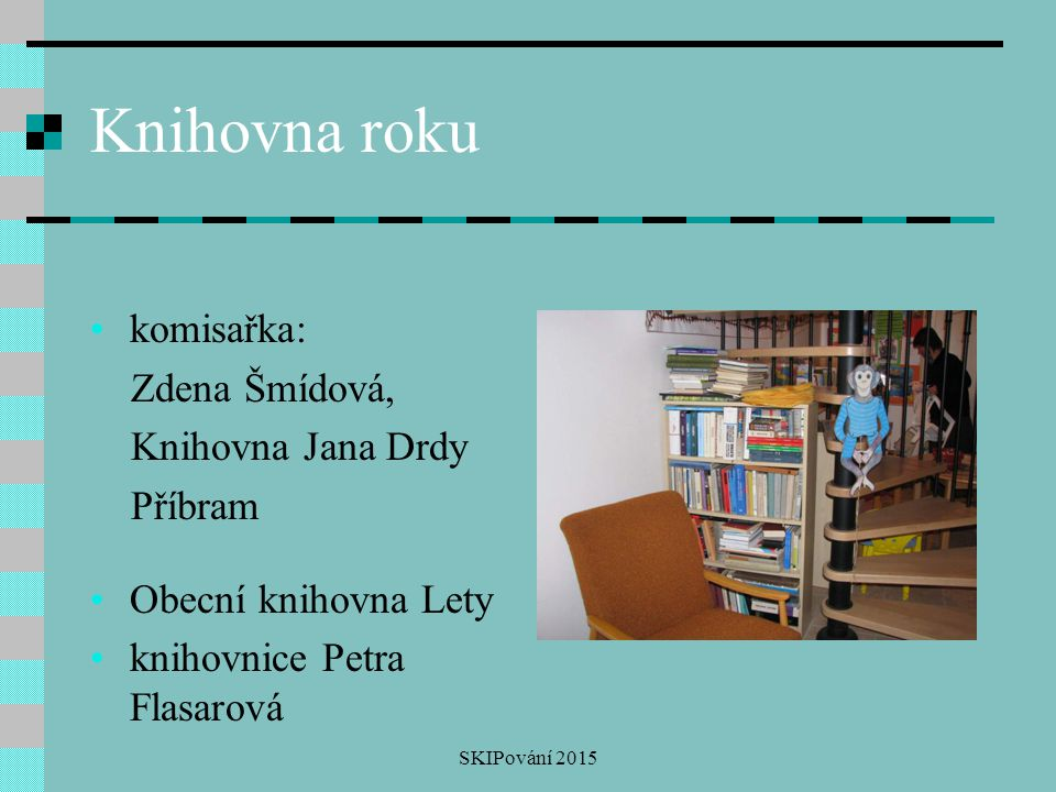 Knihovna roku komisařka: Zdena Šmídová, Knihovna Jana Drdy Příbram