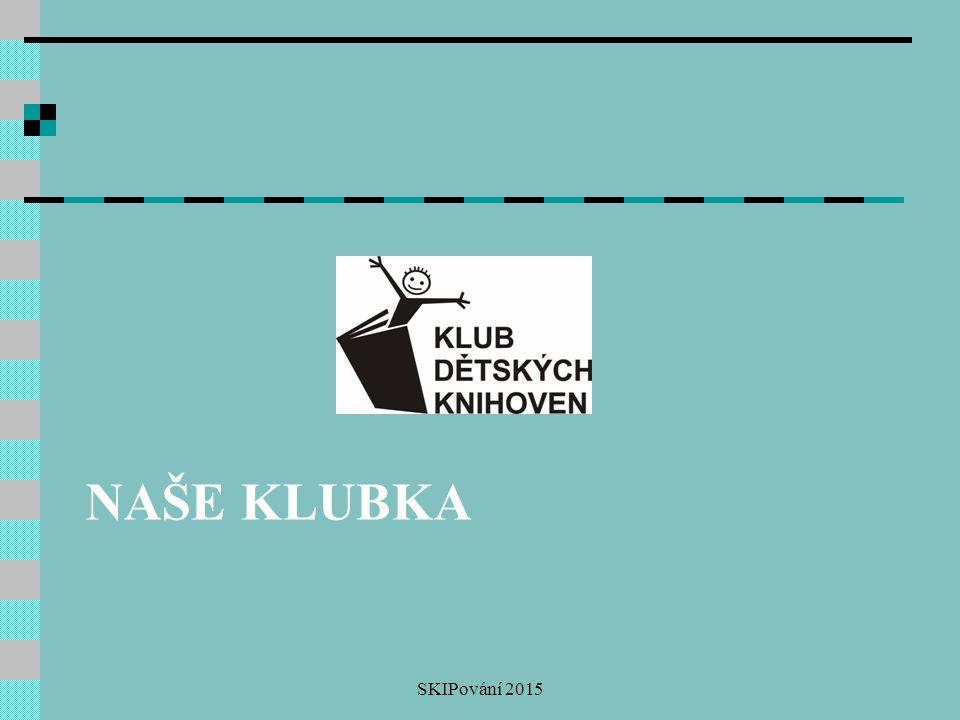 Naše klubka SKIPování 2015