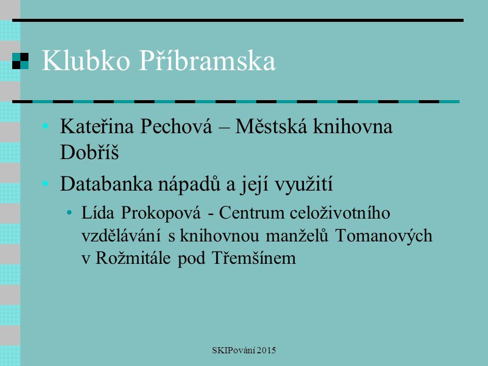 Klubko Příbramska Kateřina Pechová – Městská knihovna Dobříš