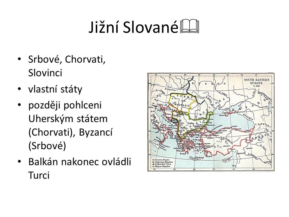 Jižní Slované Srbové, Chorvati, Slovinci vlastní státy