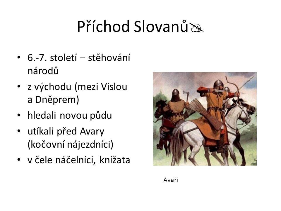 Příchod Slovanů 6.-7. století – stěhování národů