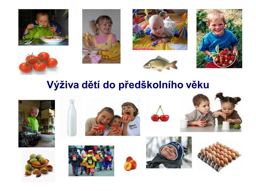 Výživa dětí do předškolního věku