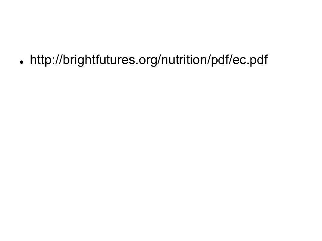 http://brightfutures.org/nutrition/pdf/ec.pdf