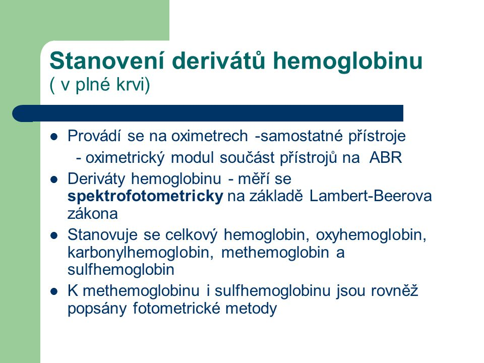 Stanovení derivátů hemoglobinu ( v plné krvi)