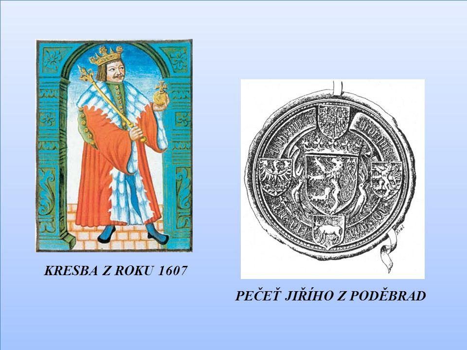 KRESBA Z ROKU 1607 PEČEŤ JIŘÍHO Z PODĚBRAD