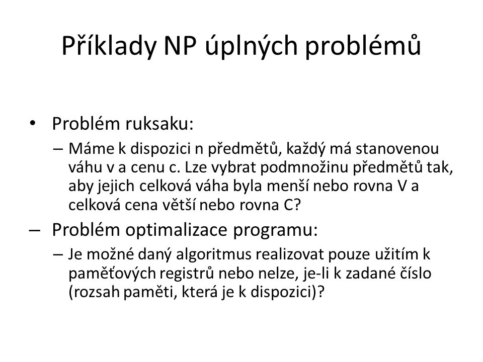 Příklady NP úplných problémů