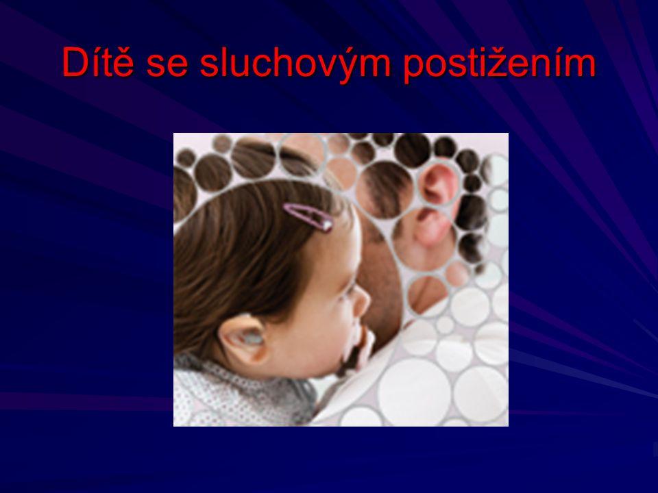 Dítě se sluchovým postižením