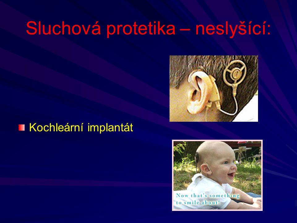 Sluchová protetika – neslyšící: