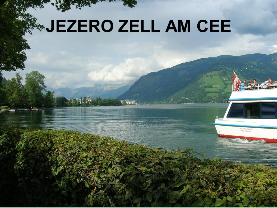JEZERO ZELL AM CEE