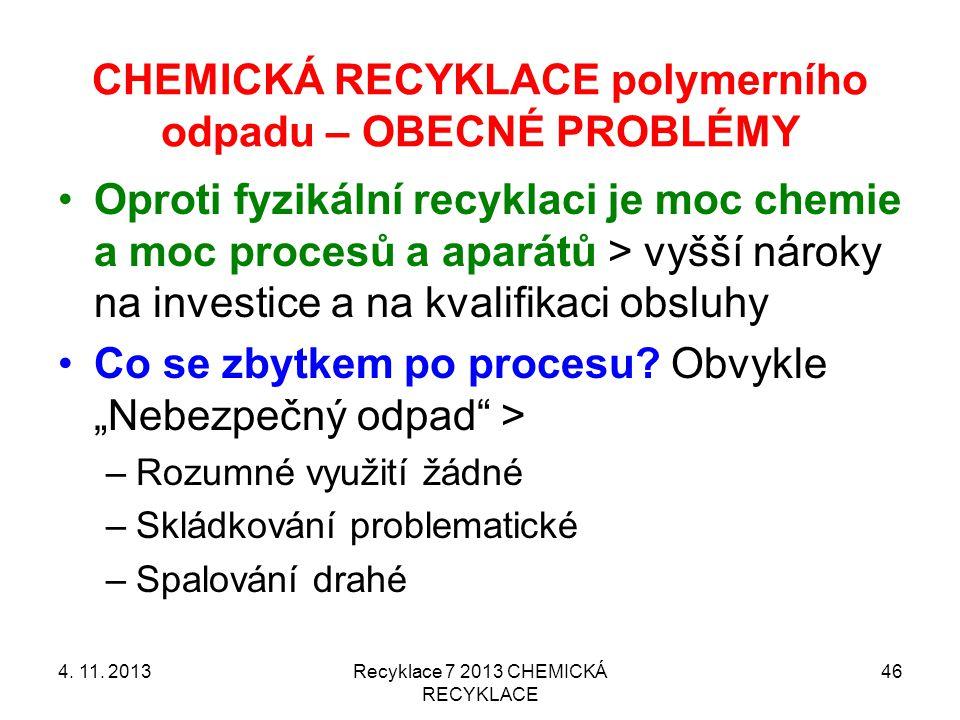 CHEMICKÁ RECYKLACE polymerního odpadu – OBECNÉ PROBLÉMY