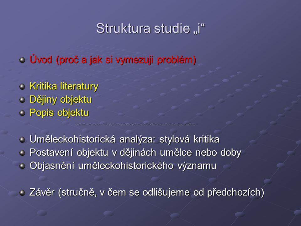 """Struktura studie """"i Úvod (proč a jak si vymezuji problém)"""