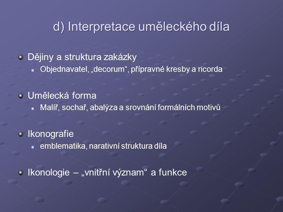 d) Interpretace uměleckého díla