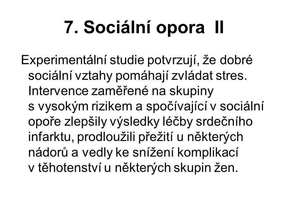 7. Sociální opora II