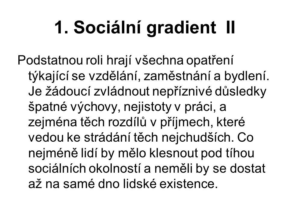 1. Sociální gradient II