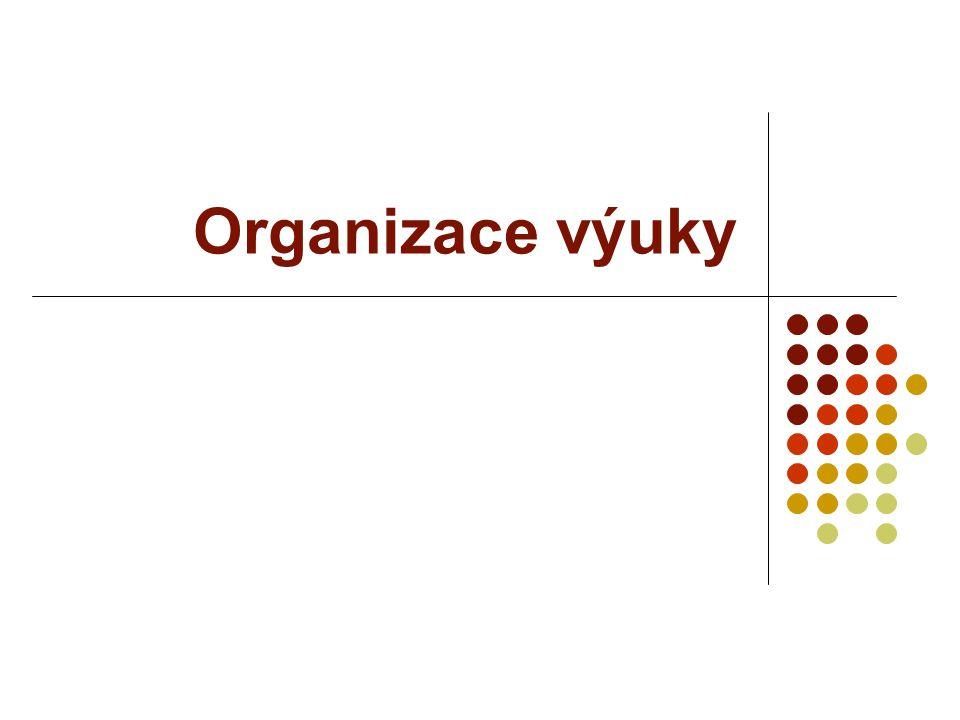 Organizace výuky