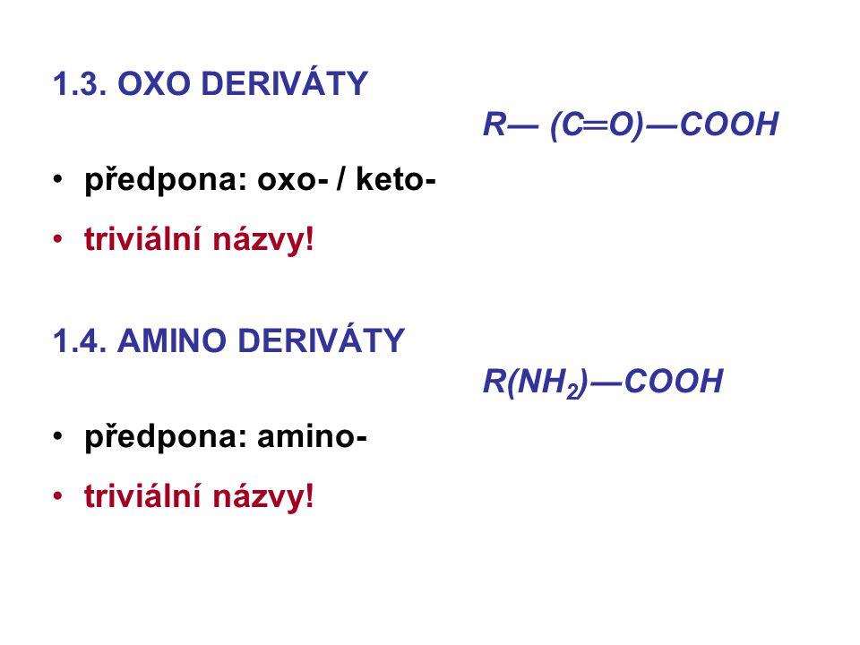 1.3. OXO DERIVÁTY R― (C═O)―COOH
