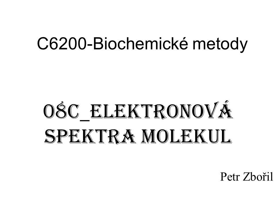 08C_elektronová spektra molekul Petr Zbořil