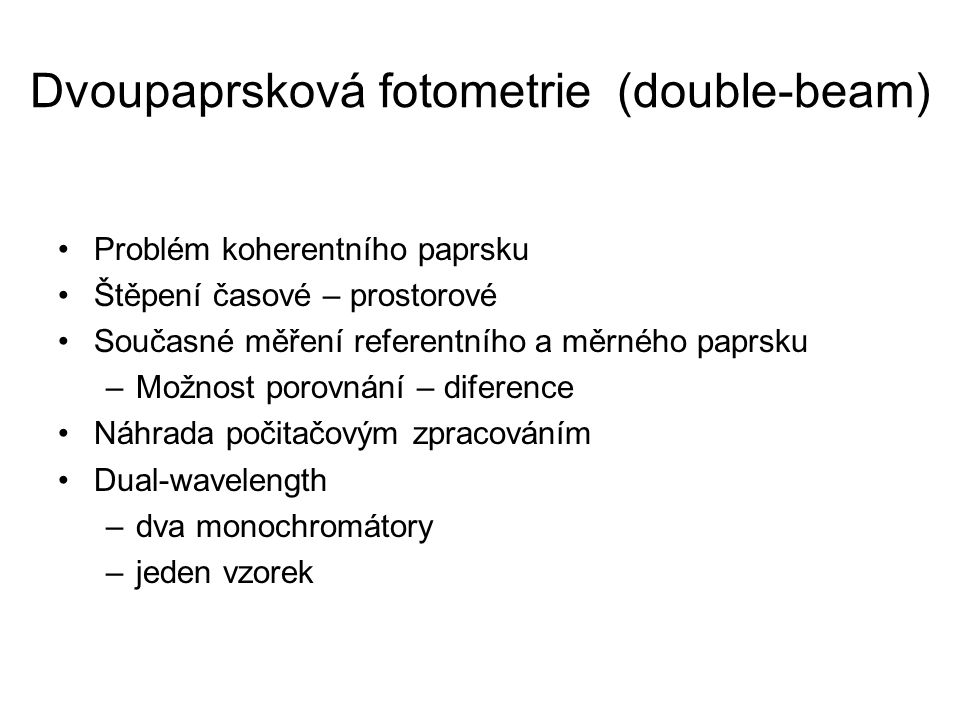 Dvoupaprsková fotometrie (double-beam)