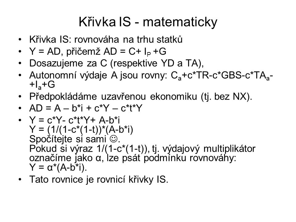 Křivka IS - matematicky
