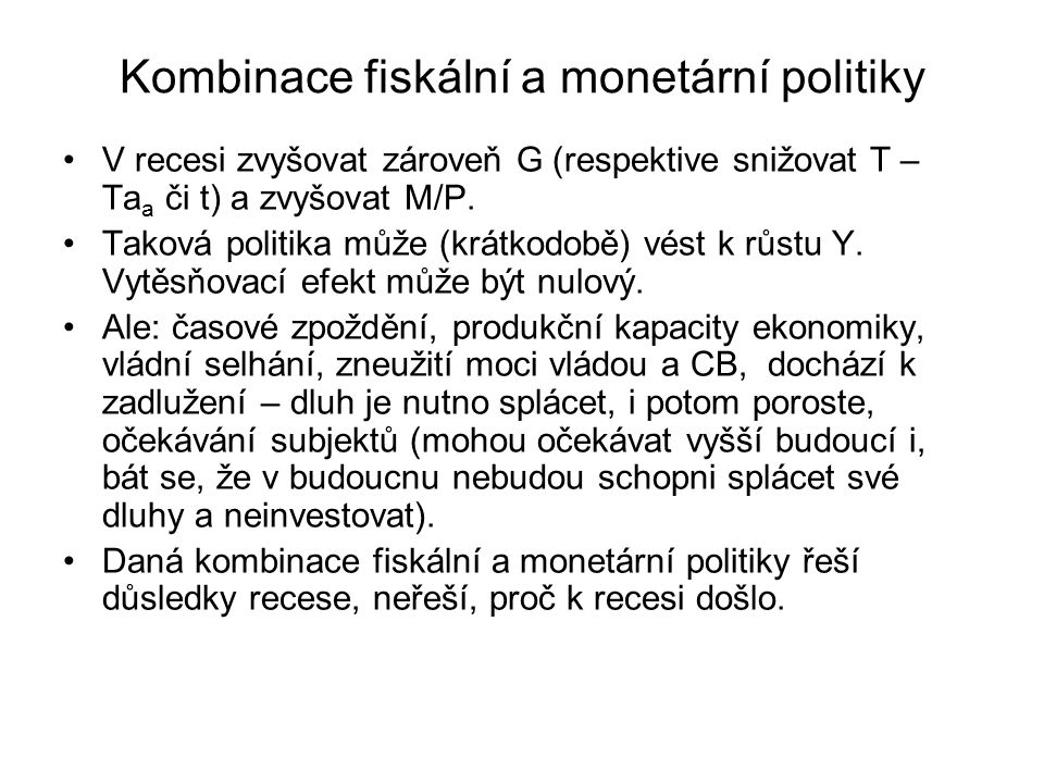Kombinace fiskální a monetární politiky