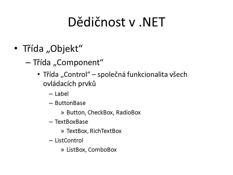 """Dědičnost v .NET Třída """"Objekt Třída """"Component"""