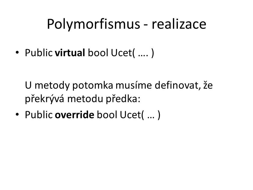 Polymorfismus - realizace