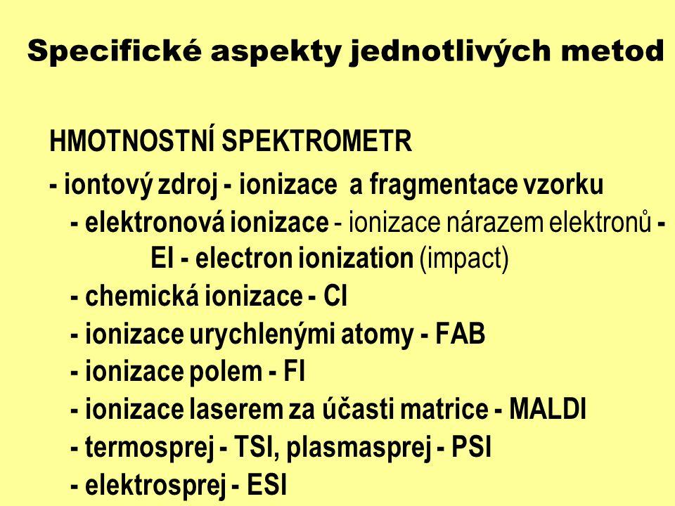 Specifické aspekty jednotlivých metod